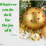 Do it for joy
